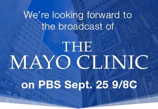 The Mayo Clinic, Ken Burns Film on PBS