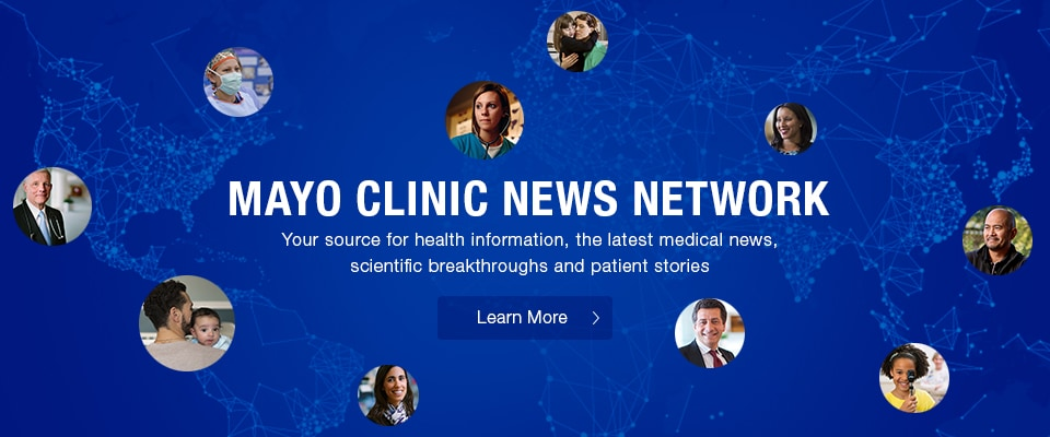 Mayo Clinic News Network