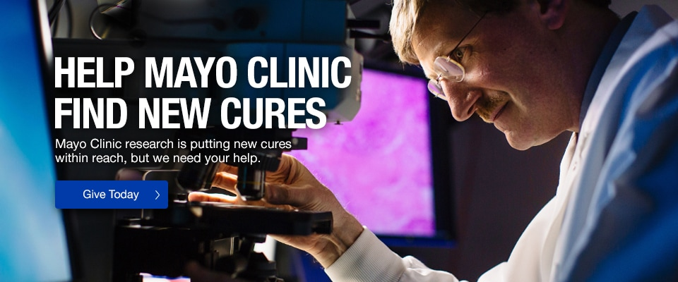Give today to help Mayo Clinic find new cures