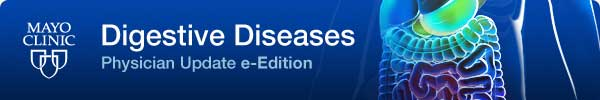 Mayo Clinic Digestive Diseases Physician Update e-Edition