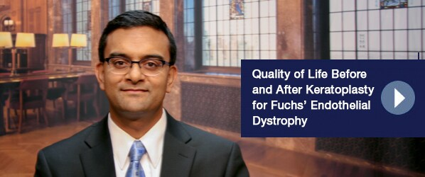 Quality of Life Before and After Keratoplasty for Fuchs' Endothelial Dystrophy